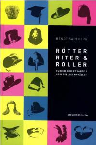 Bengt Sahlberg - Rötter Riter & Roller