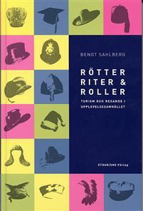 Bengt Sahlberg - Rötter, riter och roller