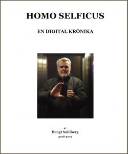 """Bengt Sahlberg """"Homo Selficus"""""""